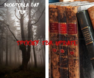 Blogtober Day Ten