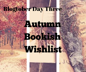 Blogtober Day Three