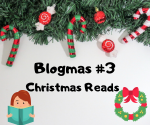 Blogmas #3