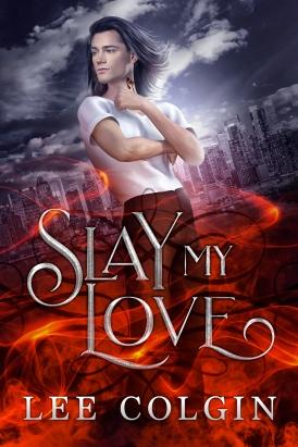 slay my love